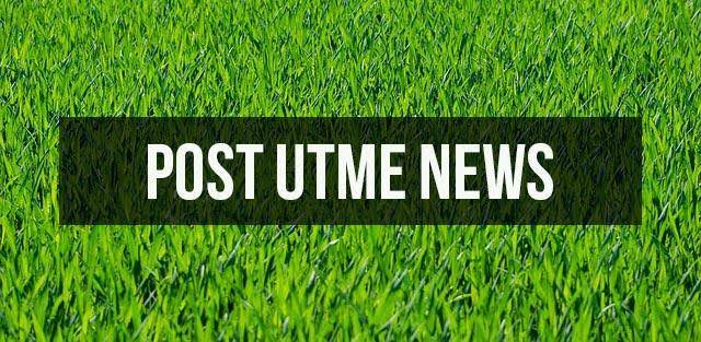 SCHOOLS WHOSE POST UTME FORM IS OUT FOR 2020/2021 ACADEMIC SESSION