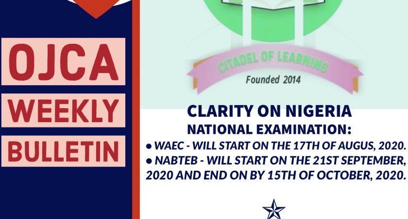 WEEKLY BULLETIN: CLARITY ON NIGERIA🇳🇬 NATIONAL EXAMINATION